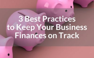 Best Business Practices to Keep Finances on Track